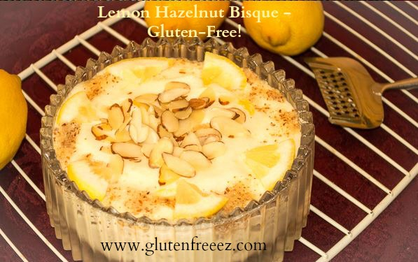 Lemon Hazelnut Bisque - Gluten-Free!